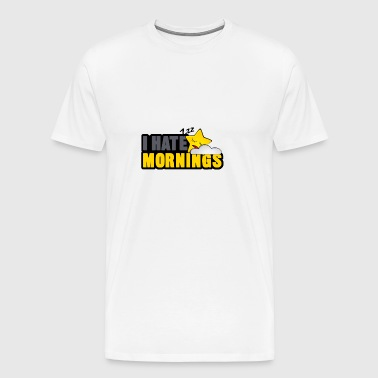 I Hate Mornings Shirt - Gift - Mannen Premium T-shirt