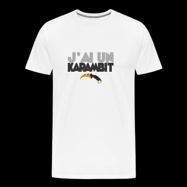 I have a karambit - Men's Premium T-Shirt