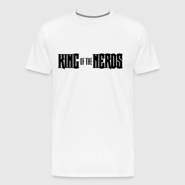 Nerd / Nerds: King of the Nerds - Men's Premium T-Shirt
