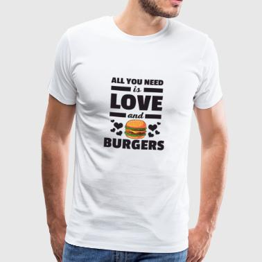 Grappig alles wat je nodig hebt is Love and Burgers T-Shirt - Mannen Premium T-shirt