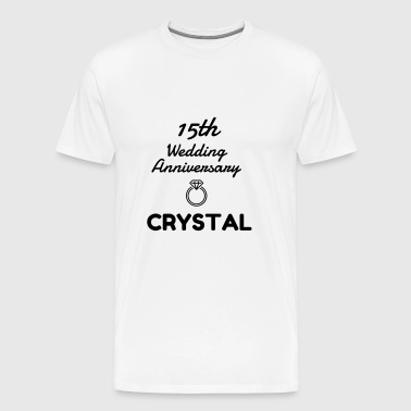 15 Crystal - Birthday Wedding - Marriage - Love - Männer Premium T-Shirt