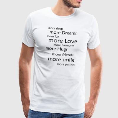 More ... - Men's Premium T-Shirt