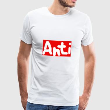 anti - Mannen Premium T-shirt
