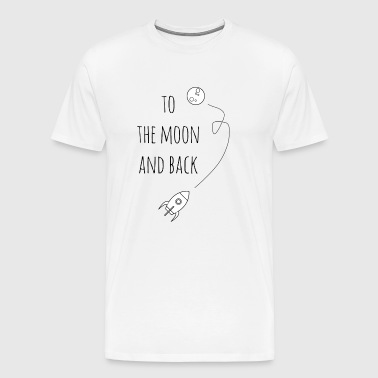 To the moon and back / gift idea - Men's Premium T-Shirt