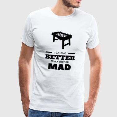 Kicker Table Soccer Playing Better mad Geschenk - Männer Premium T-Shirt