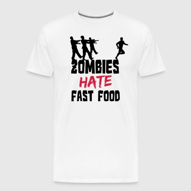 Zombies Hate Fast Food - Mannen Premium T-shirt