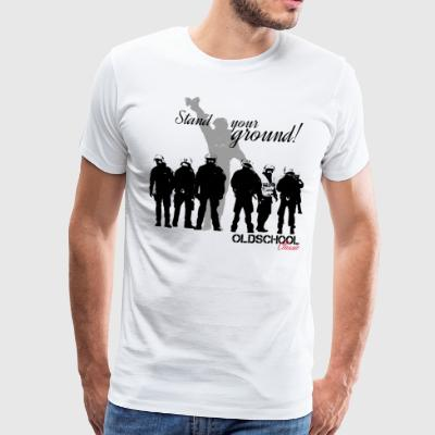 OLDSCHOOL Classic Stand Your Ground! - Mannen Premium T-shirt