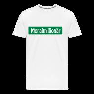 Moralmillionär   Männer Premium T Shirt