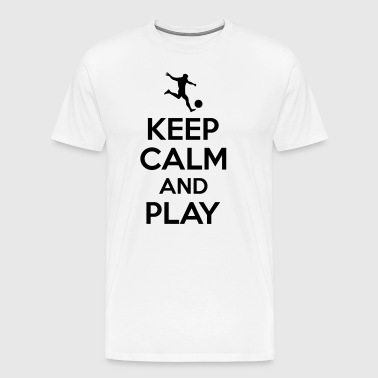 Keep calm and play - Camiseta premium hombre