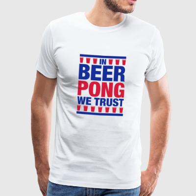In Beer Pong we trust - Männer Premium T-Shirt