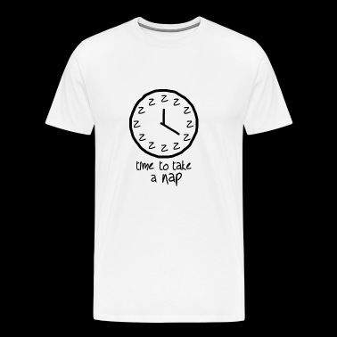 Time to take a nap | Sleep, sleepy, tired - Men's Premium T-Shirt