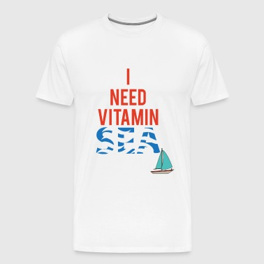 Segeln: I need Vitamin Sea - Männer Premium T-Shirt