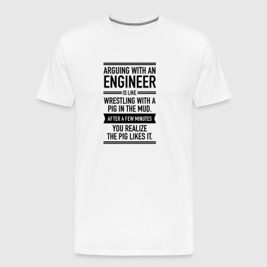 Arguing With An Engineer... - Koszulka męska Premium