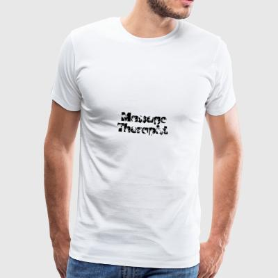 massage therapist - Männer Premium T-Shirt