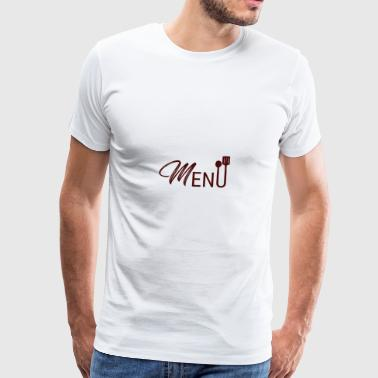 Cook / Chef: Menu - Mannen Premium T-shirt
