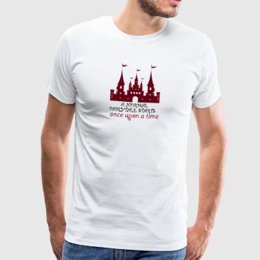 Fairytale: A Normal Fairytale Starts Once Upon A Tim - Men's Premium T-Shirt