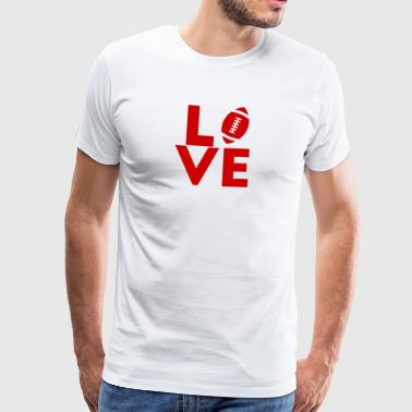 Super Bowl / Football: L'amour - T-shirt Premium Homme