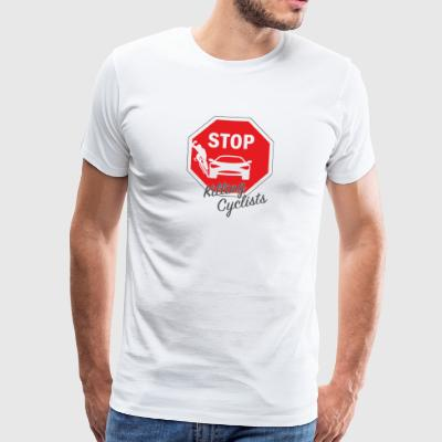 T-shirt with pressure stop killing cyclists / cyclists - Men's Premium T-Shirt