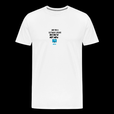 Are you a software update? - Men's Premium T-Shirt