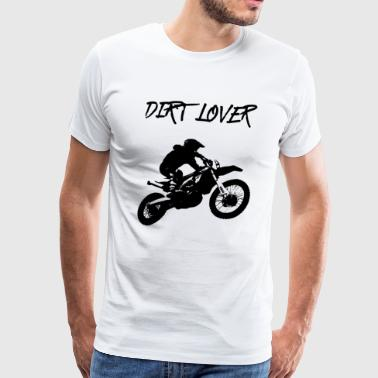 Dirt Lover - Men's Premium T-Shirt