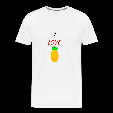 I LOVE PINEAPPLE - SPECIAL EDITION - Men's Premium T-Shirt