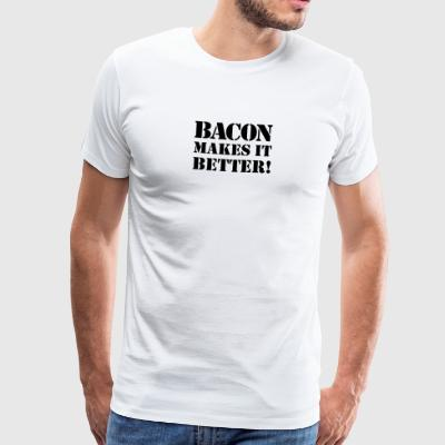 Bacon makes it better Fleisch Wildschwein Schinken - Männer Premium T-Shirt