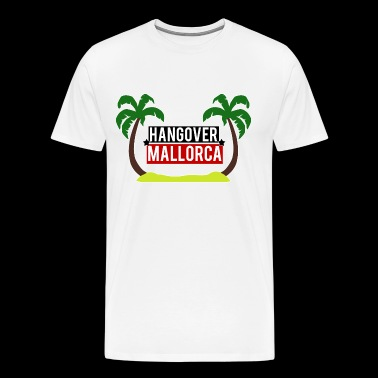 Hangover Mallorca Vacation T-Shirt Drinking Party - Men's Premium T-Shirt