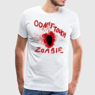 Dont Touch Zombie - Premium-T-shirt herr