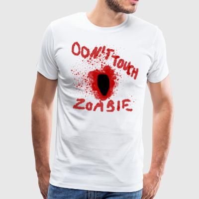 Dont Touch Zombie - Premium T-skjorte for menn