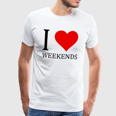 I love WEEKENDS shirt party gift - Men's Premium T-Shirt