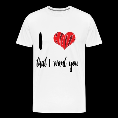 I Hate That I Want You - Mannen Premium T-shirt