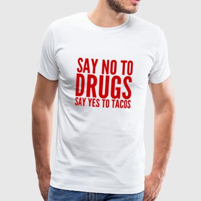 Say no to drugs - Männer Premium T-Shirt
