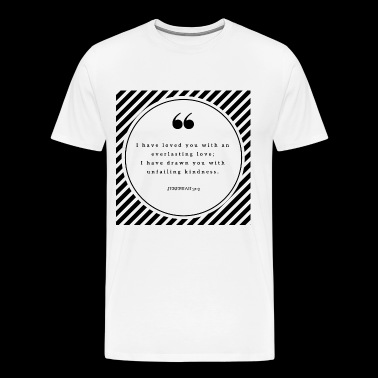 Jeremiah 31: 3 - Men's Premium T-Shirt