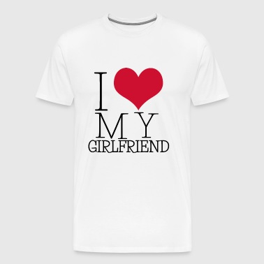 i love my girl - Männer Premium T-Shirt