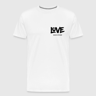 Love each other - Männer Premium T-Shirt