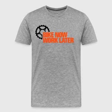 Bike Now Work Later Bike now - work later 2 - Männer Premium T-Shirt