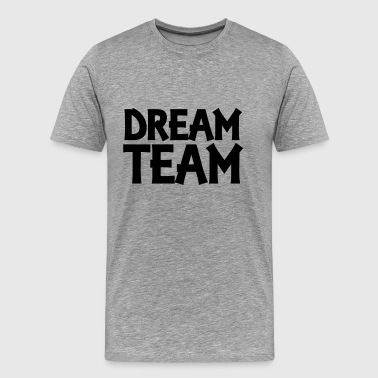 Dream Team - Mannen Premium T-shirt