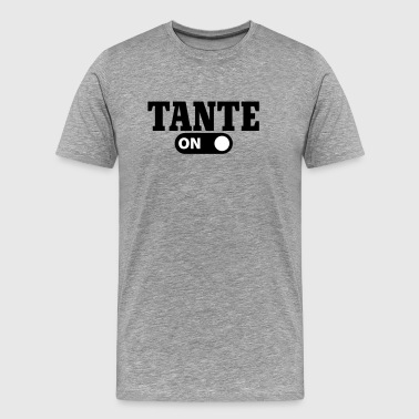 Tante on - Mannen Premium T-shirt