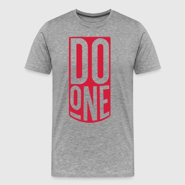 Do One, Mancunian Slang - Men's Premium T-Shirt
