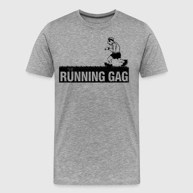 The Running Gag - Männer Premium T-Shirt