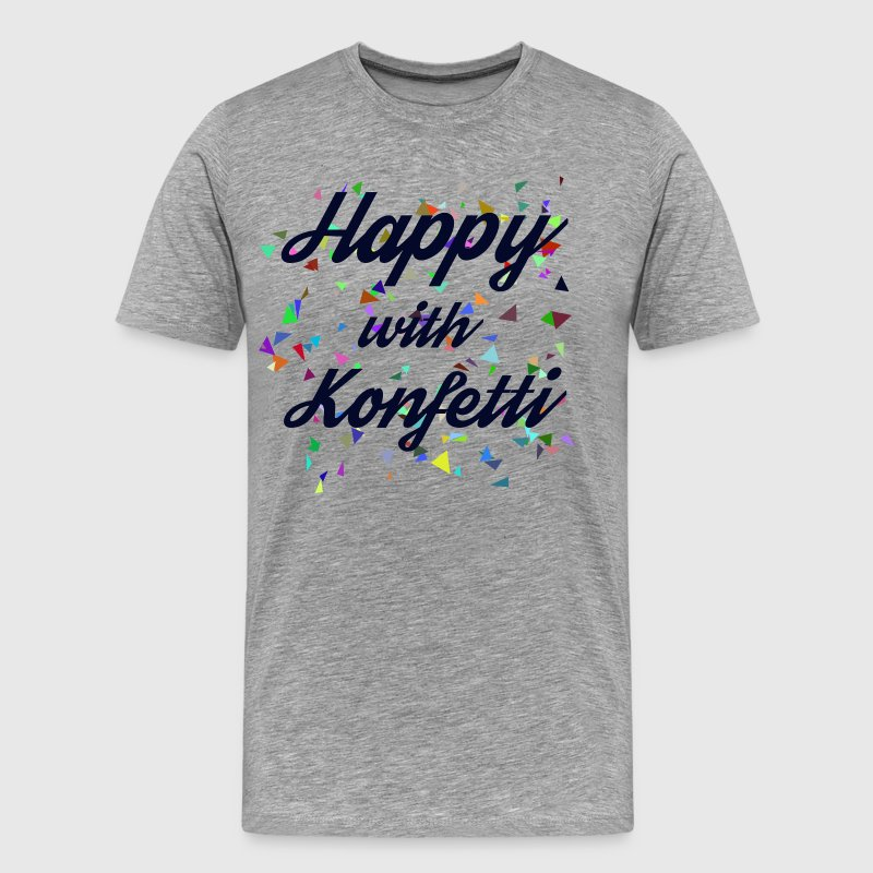 Happy with Konfetti - Männer Premium T-Shirt