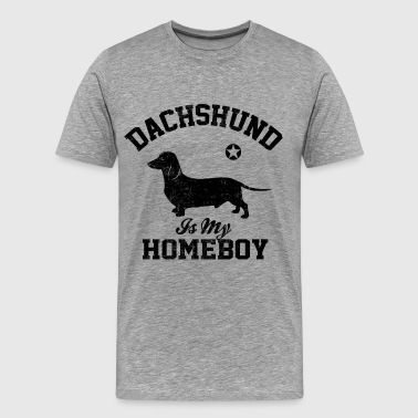 Dachshund is my homeboy - T-shirt Premium Homme