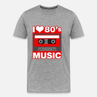 I Love The 80s i love 80s music - Männer Premium T-Shirt
