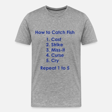 Barbel Fishing How to Catch a Fish - 1 to 5 Fi - Men's Premium T-Shirt