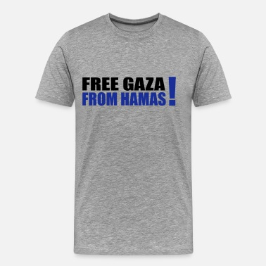 Free Gaza free gaza from hamas - Men's Premium T-Shirt