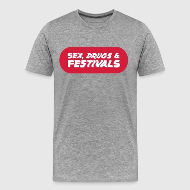 Sex, drugs & festivals - party - festival - Men's Premium T-Shirt
