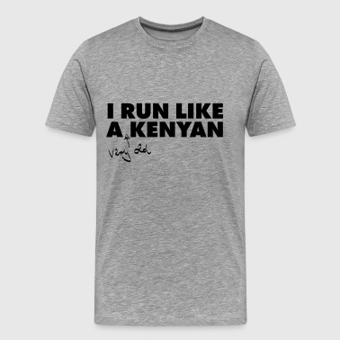 Running I Run Like A (Very Old) Kenyan - Men's Premium T-Shirt