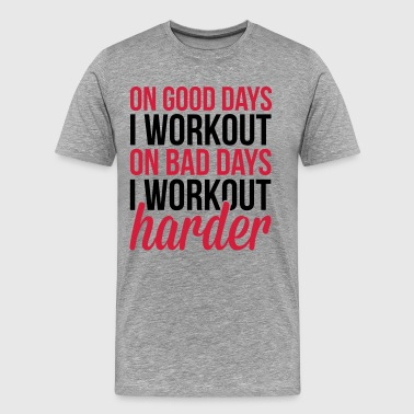 Workout Harder  - Mannen Premium T-shirt