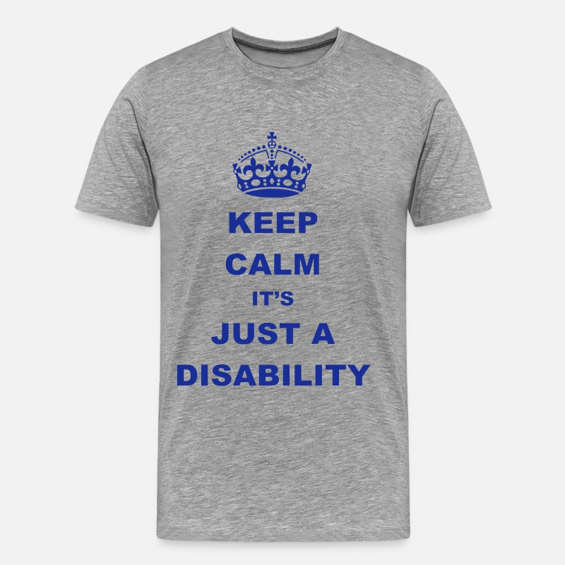 Funny T-Shirts - Disability - Men's Premium T-Shirt heather grey