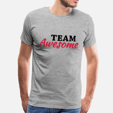 Team Awesome Team Awesome - Maglietta premium uomo